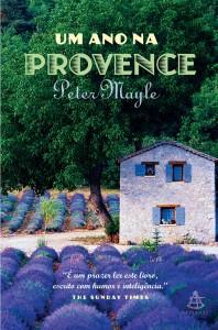 Um ano na Provence - Peter Mayle / Editora Sextante